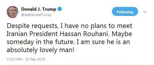 ترامپ: با وجود درخواستها، هیچ برنامهای برای ملاقات با رئیسجمهور روحانی ندارم؛ شاید روزی در آینده / مطمئنم او انسانی کاملا دوستداشتنی است